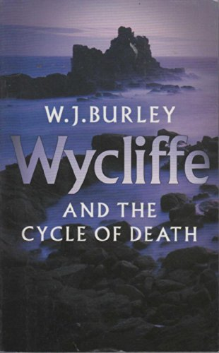 WYCLIFFE AND THE CYCLE OF DEATH: Burley, W. J.