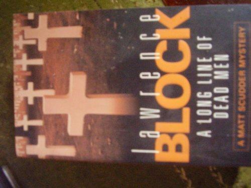 9780304365319: A Long Line of Dead Men. A Matt Scudder Mystery