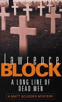 9780304365319: A Long Line of Dead Men