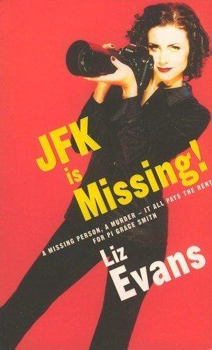 9780304365326: JFK IS MISSING ! (Gracie Smith, PI )