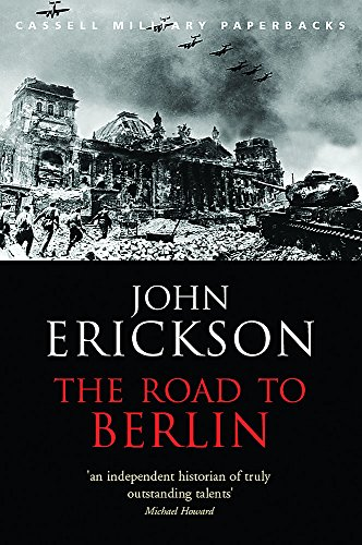 9780304365401: The Road to Berlin (Stalin's War with Germany Volume II) (Cassell Military Paperbacks)