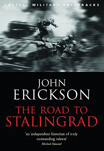 9780304365418: The Road To Stalingrad: 1 (CASSELL MILITARY PAPERBACKS)