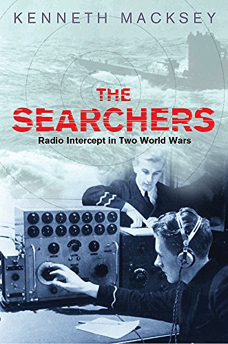 9780304365456: The Searchers: Radio Intercept in Two World Wars
