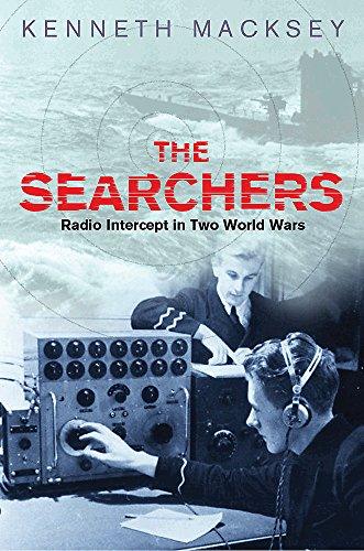 9780304365456: The Searchers: Radio Intercept in Two World Wars