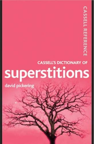 9780304365616: Cassell's Dictionary of Superstitions (Cassell Reference)