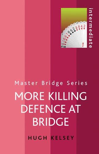 9780304366149: More Killing Defence at Bridge (Master Bridge Series)