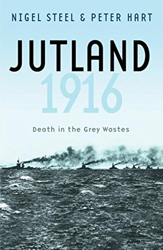9780304366484: Jutland 1916: Death in the Grey Wastes (Cassell Military Paperbacks)