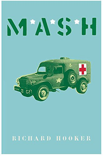 MASH (Cassell Military Paperbacks): Hooker, Richard
