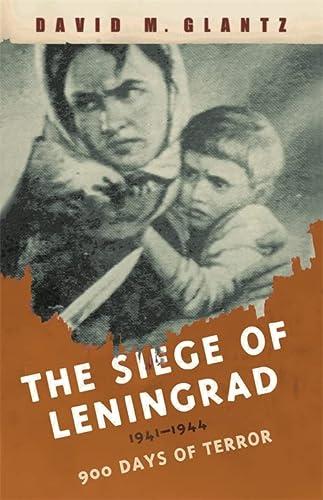 9780304366729: The Siege of Leningrad: 900 Days of Terror (Cassell Military Paperbacks)