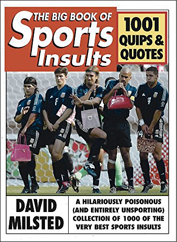 9780304366842: The Big Book of Sports Insults: 1001 Quips & Quotes