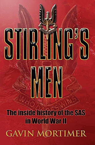 9780304367061: Stirling's Men: The Inside History of the SAS in World War II (Cassell Military Paperbacks)