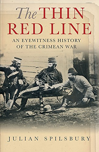 9780304367214: The Thin Red Line: An Eyewitness History of the Crimean War (Cassell Military Paperbacks)