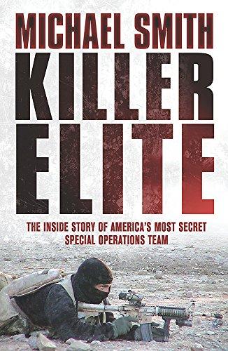 9780304367276: Killer Elite: Inside America's Most Secret Special Forces