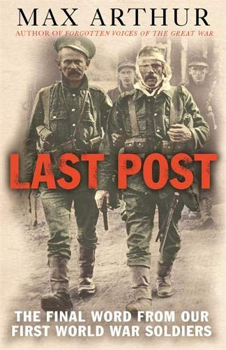 9780304367320: Last Post: The Final Word from our First World War Soldiers