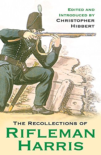 9780304367375: The Recollections of Rifleman Harris (Cassell Military Paperbacks)