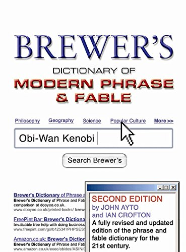 Brewer's Dictionary of Modern Phrase & Fable: 2nd Edition (9780304368099) by Ayto, John; Crofton, Ian