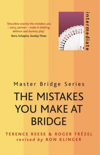 9780304368112: The Mistakes You Make At Bridge (MASTER BRIDGE)