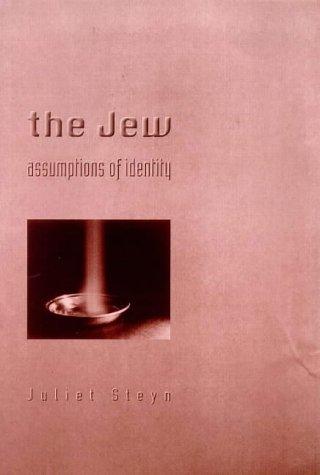 9780304700325: The Jew: Assumptions of Identity