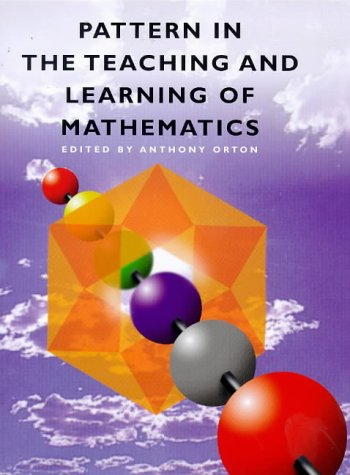 9780304700523: Pattern in the Teaching and Learning of Mathematics (Cassell Education)