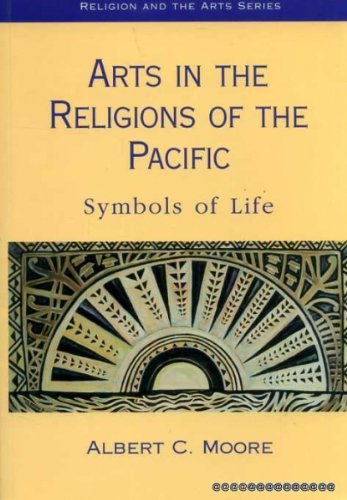 9780304700585: Arts in the Religions of the Pacific (Religion and the Arts)