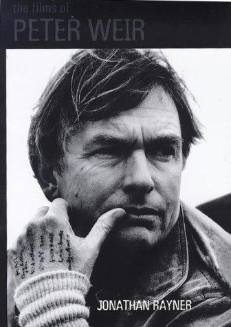 9780304701223: The Films of Peter Weir