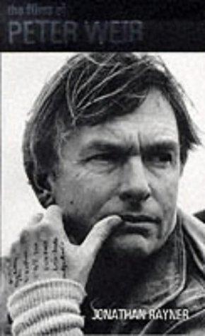 9780304701230: The Films of Peter Weir