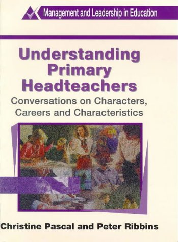 9780304702695: Understanding Primary Headteachers (Management and Leadership in Education)