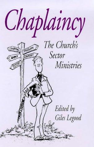 9780304702954: Chaplaincy: The Church's Sector Ministries