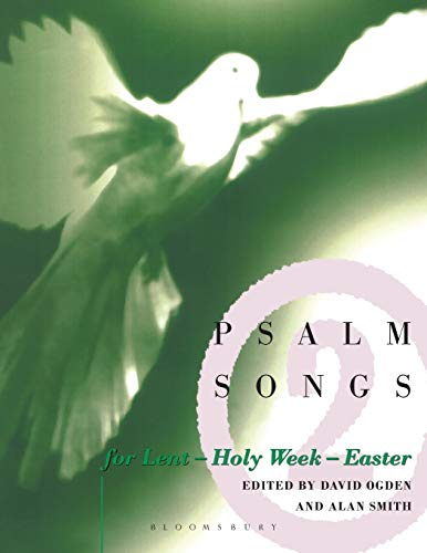 Psalm Songs for Lent and Easter (Vol: David Ogden; Allan