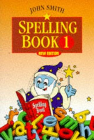 9780304703753: John Smith Spelling Book (Bk.1)