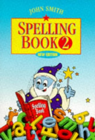 9780304703760: John Smith Spelling Book (Bk.2)