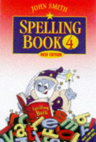9780304703784: John Smith Spelling Book (Bk.4)