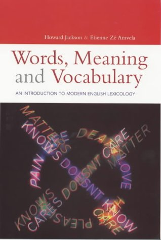 9780304703951: Words, Meaning and Vocabulary: An Introduction to Modern English Lexicology