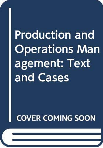 9780304704033: Production and Operations Management: Text and Cases