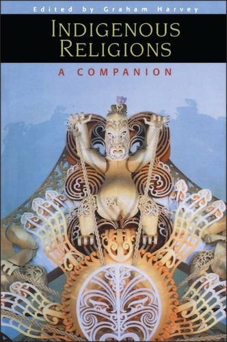 9780304704477: Indigenous Religions: A Companion