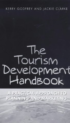 9780304704514: The Tourism Development Handbook: A Practical Approach to Planning and Marketing