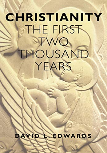 9780304704699: Christianity: The First Two Thousand Years