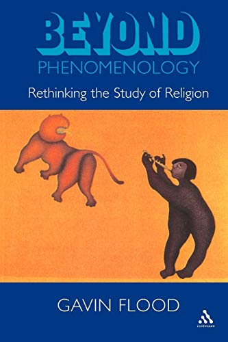 9780304705702: Beyond Phenomenology: Rethinking the Study of Religion (Cassell religious studies)