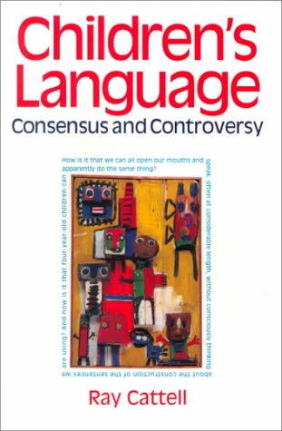 9780304706815: Children's Language: Consensus and Controversy