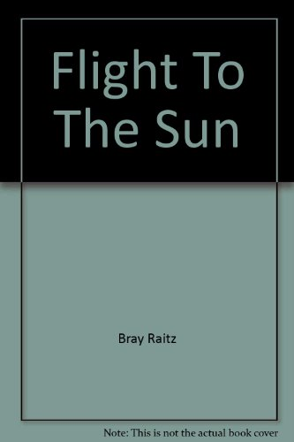 9780304707089: Flight to the Sun: The Story of the Holiday Revolution
