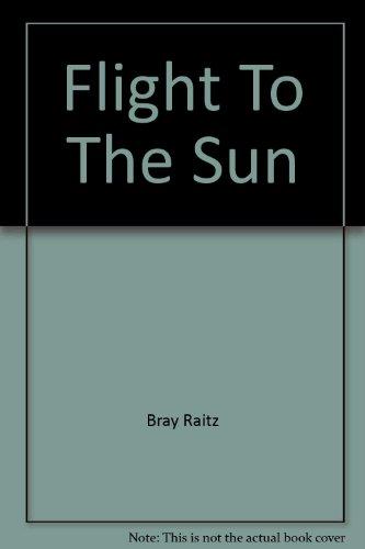 9780304707089: Flight To The Sun