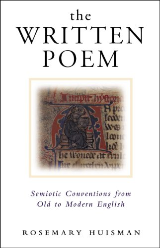 9780304707348: The Written Poem: Semiotic Conventions from Old to Modern English