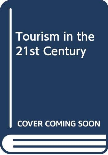 9780304707454: Tourism in the 21st Century