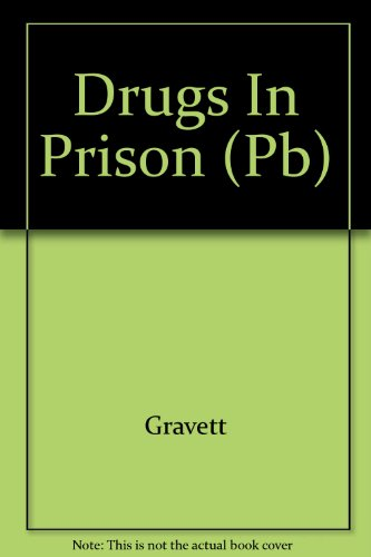 9780304707560: Drugs in Prison