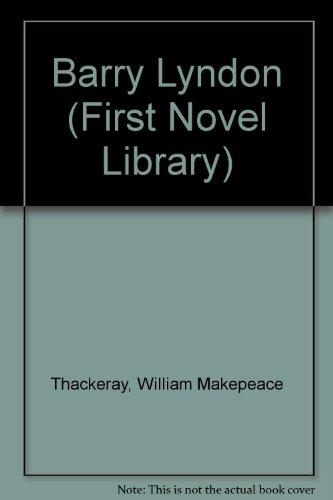 9780304916016: Barry Lyndon (First Novel Library)