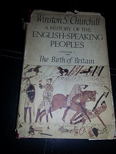 History of the English Speaking Peoples: v. 1: Churchill, Winston S.