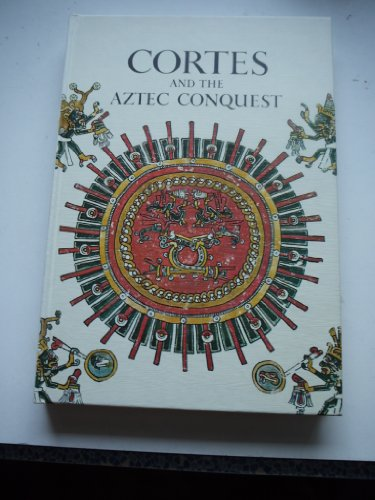 9780304918454: Cortes and the Aztec Conquest (Caravel Books)