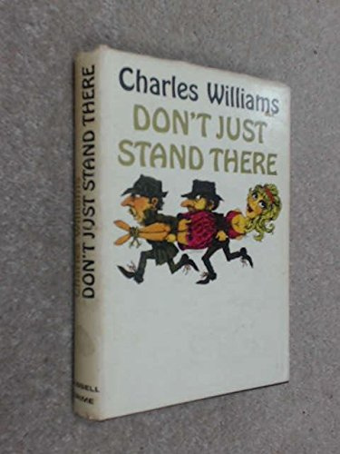 Don't Just Stand There (0304919020) by Charles Williams