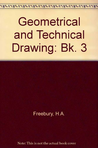 9780304920853: Geometrical and Technical Drawing