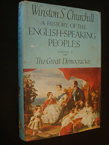 History of the English Speaking Peoples: v. 4: Churchill, Winston S.